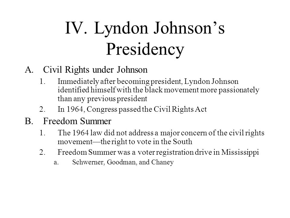 IV. Lyndon Johnson's Presidency