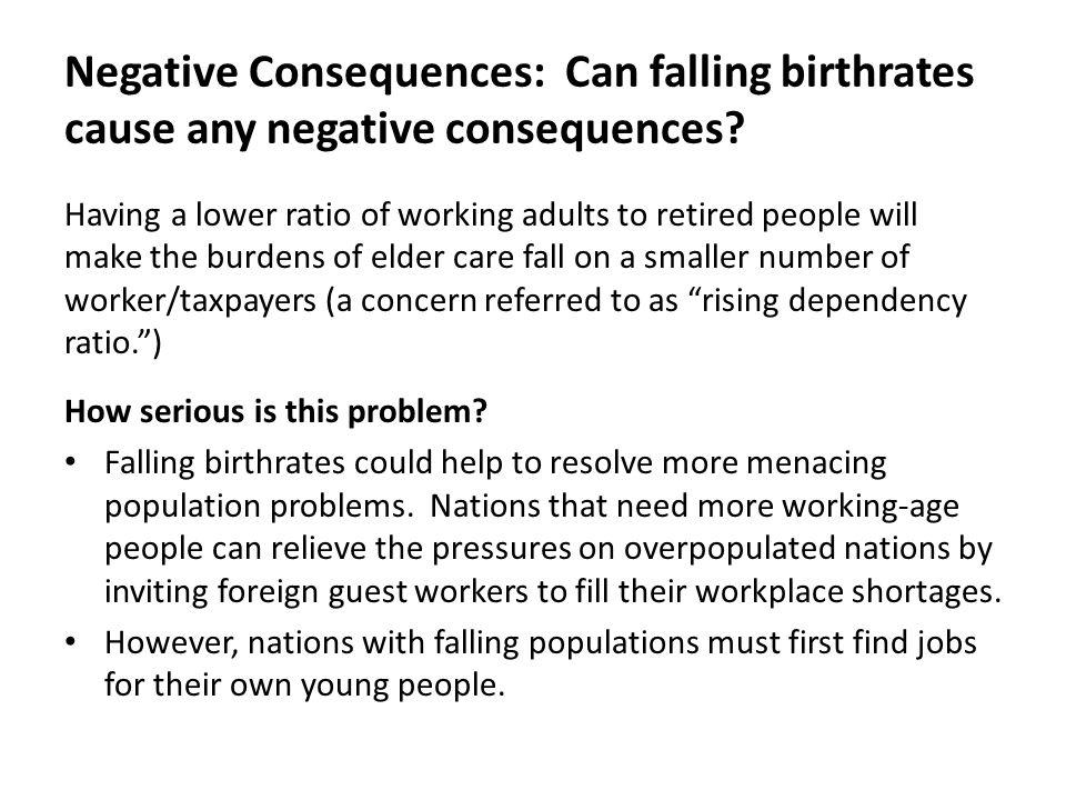 Negative Consequences: Can falling birthrates cause any negative consequences