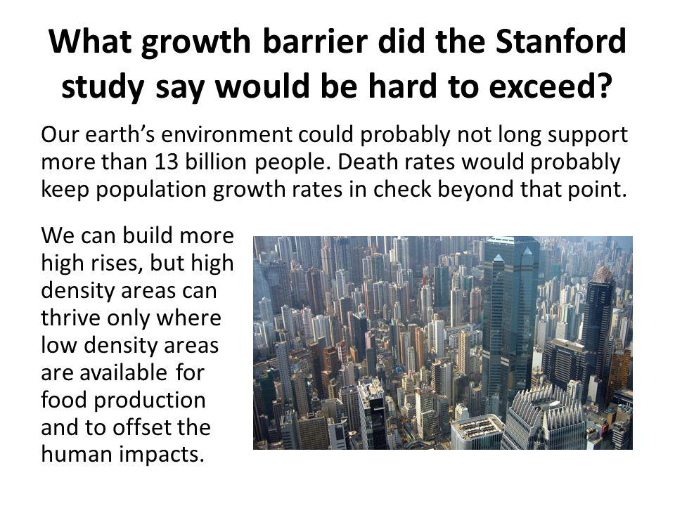 What growth barrier did the Stanford study say would be hard to exceed