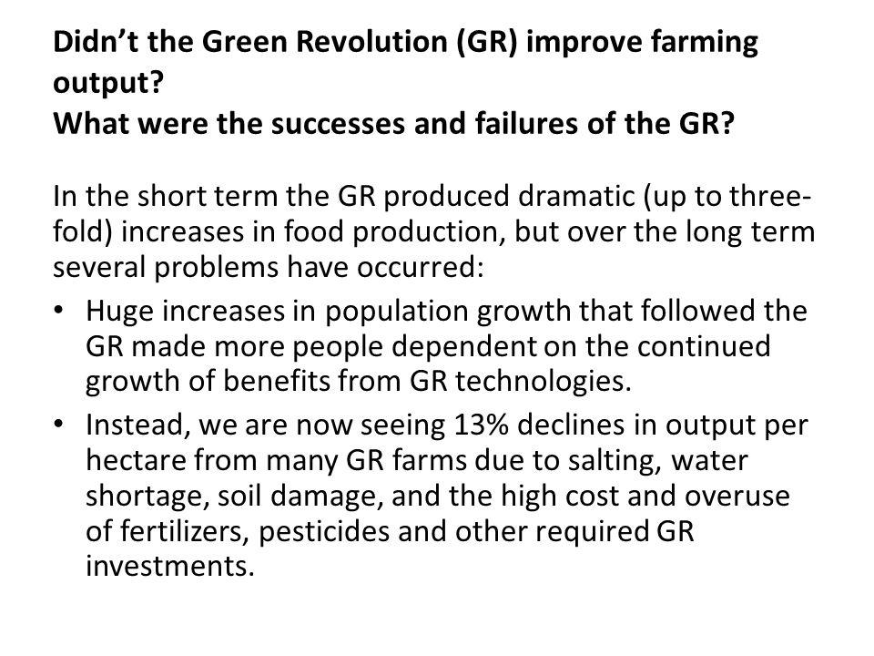 Didn't the Green Revolution (GR) improve farming output