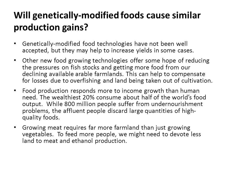 Will genetically-modified foods cause similar production gains