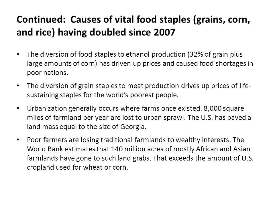 Continued: Causes of vital food staples (grains, corn, and rice) having doubled since 2007