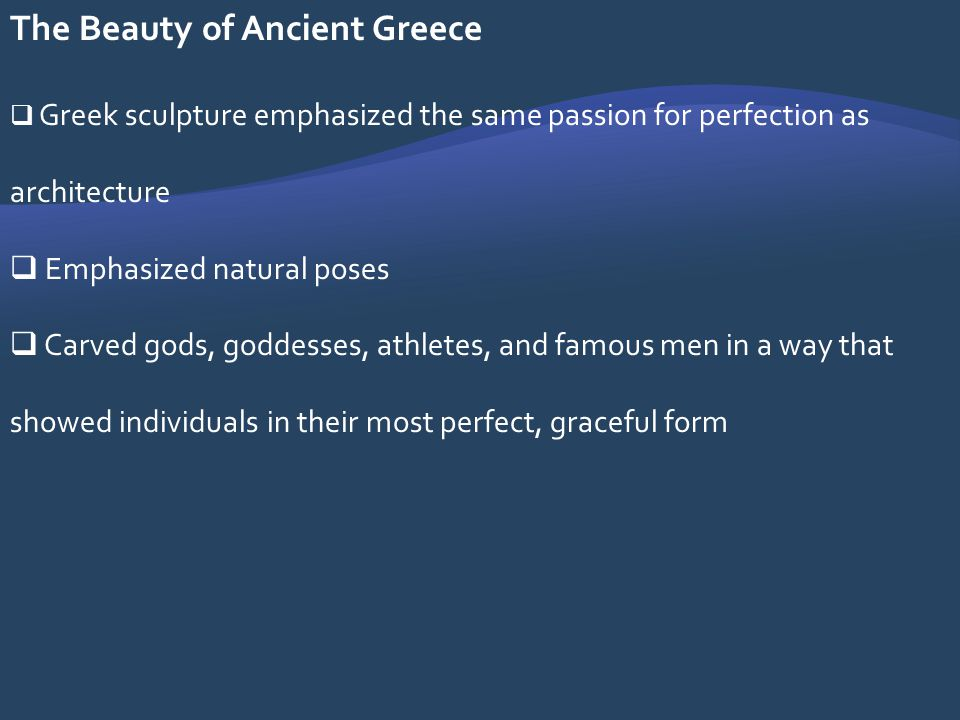 The Beauty of Ancient Greece