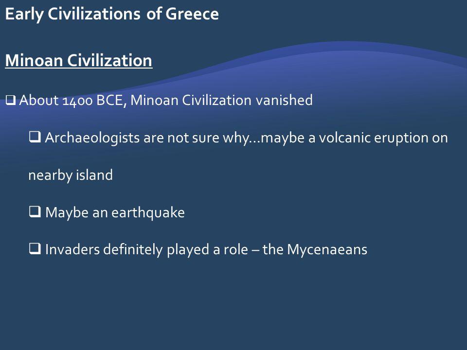 Early Civilizations of Greece Minoan Civilization