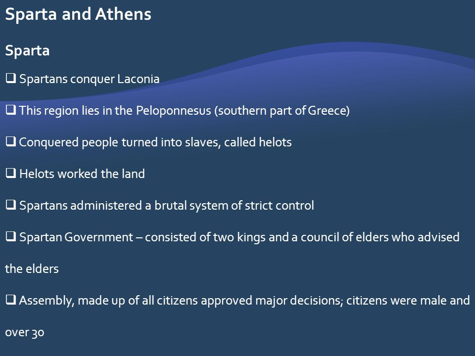 Sparta and Athens Sparta Spartans conquer Laconia