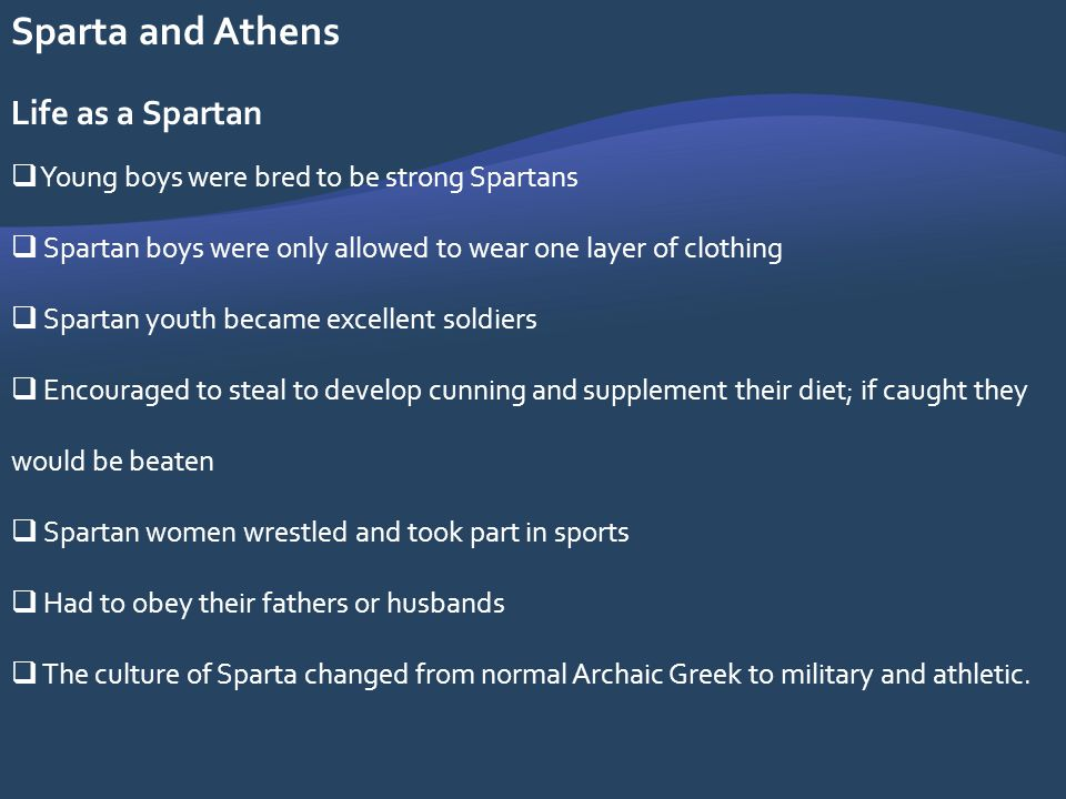 Sparta and Athens Life as a Spartan