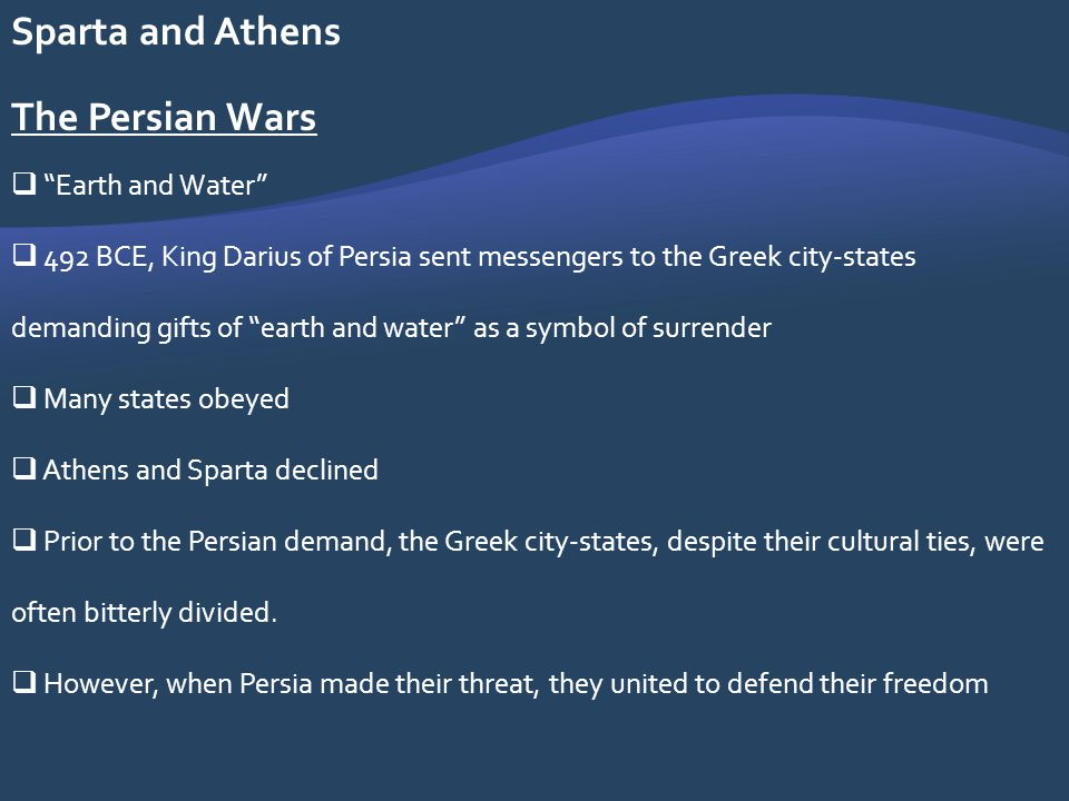 Sparta and Athens The Persian Wars Earth and Water
