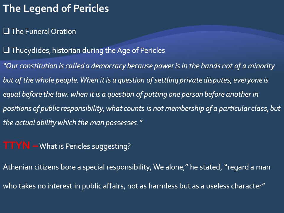 TTYN – What is Pericles suggesting