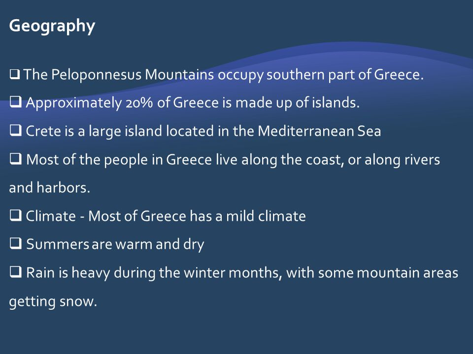 Geography Approximately 20% of Greece is made up of islands.