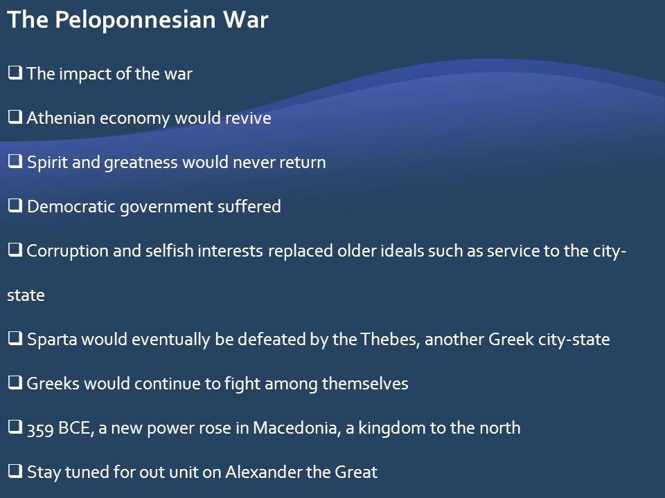 The Peloponnesian War The impact of the war