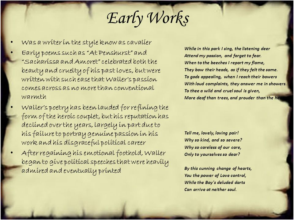 Early Works Was a writer in the style know as cavalier