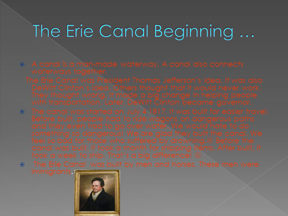 The Erie Canal Beginning …