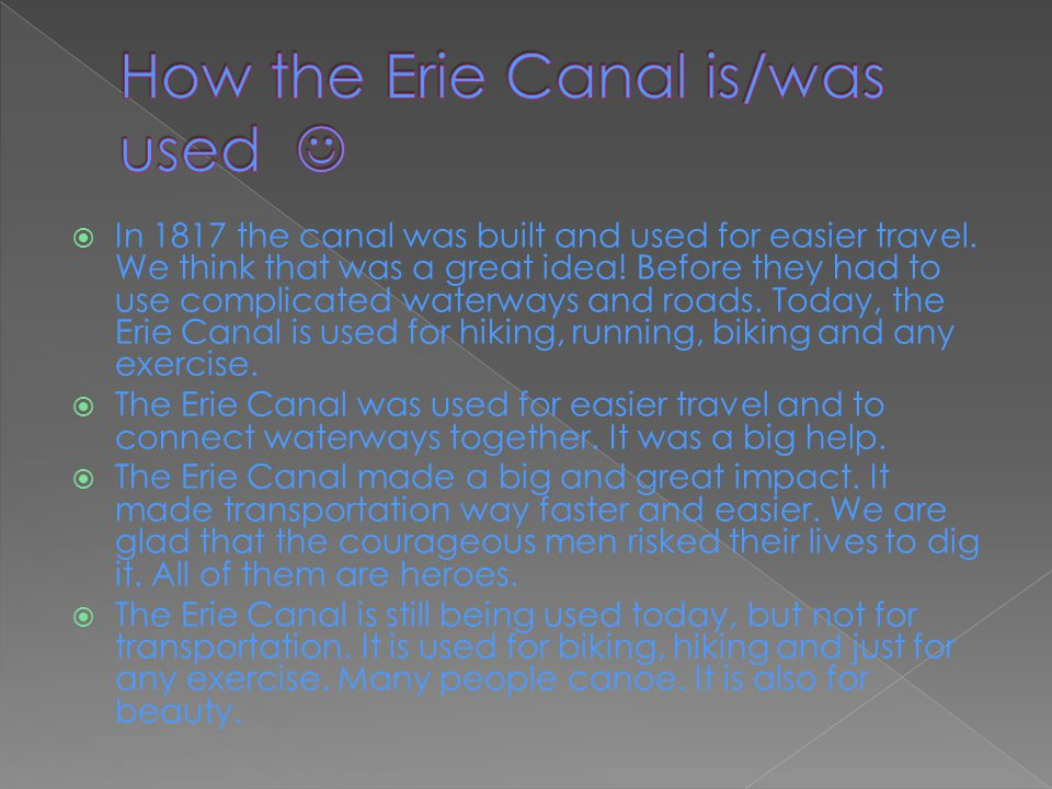 How the Erie Canal is/was used 
