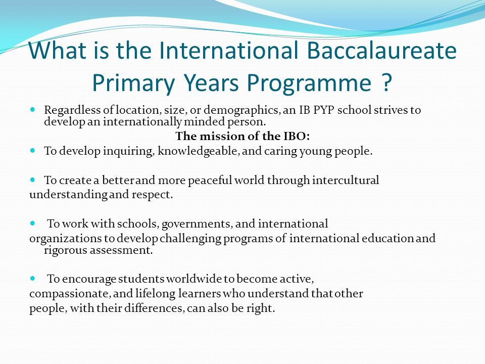 What is the International Baccalaureate Primary Years Programme