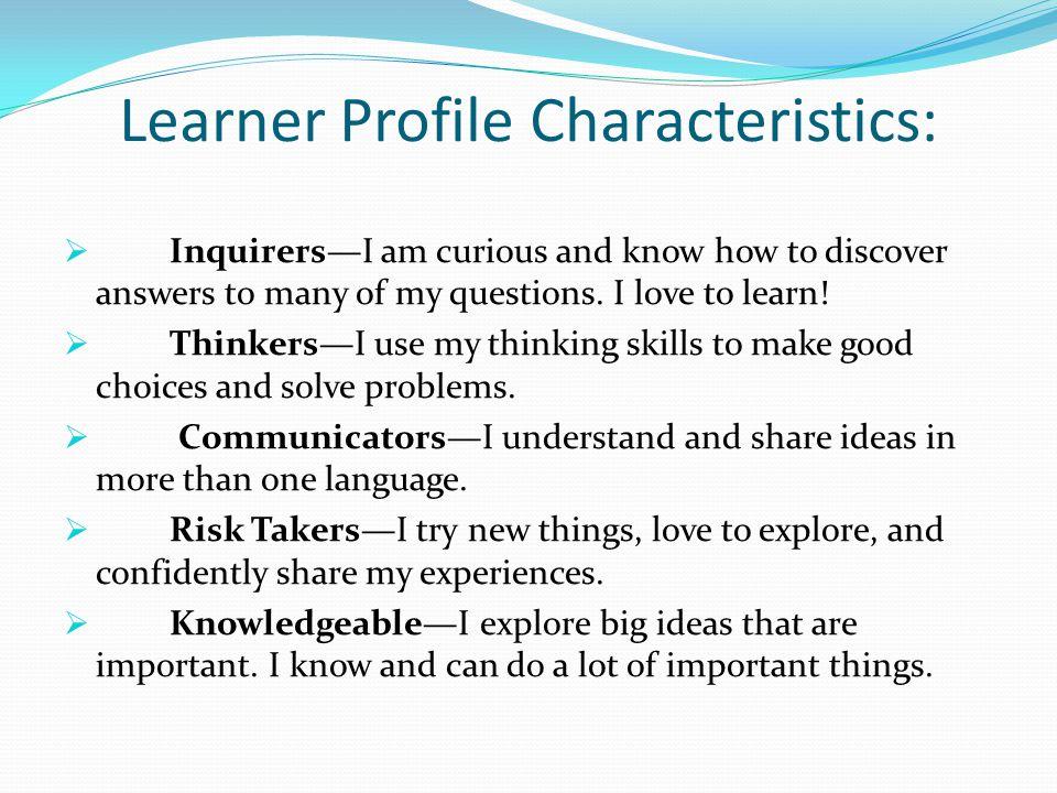 Learner Profile Characteristics: