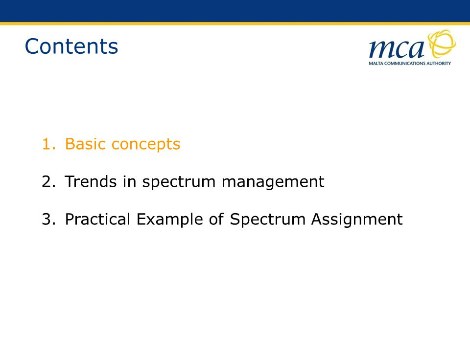 Contents Basic concepts Trends in spectrum management