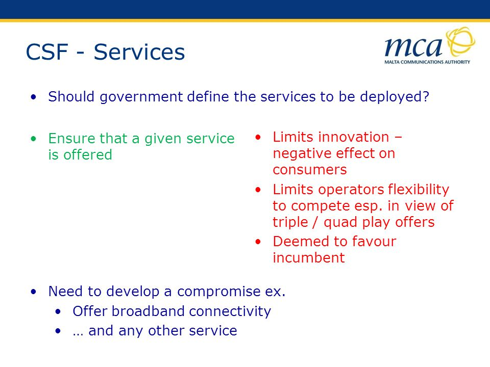 CSF - Services Should government define the services to be deployed