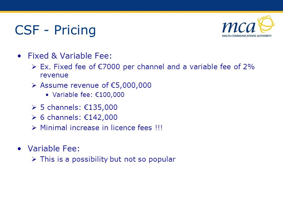 CSF - Pricing Fixed & Variable Fee: Variable Fee: