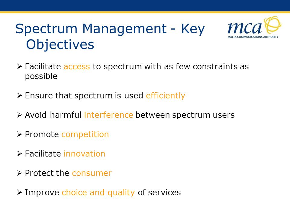 Spectrum Management - Key Objectives