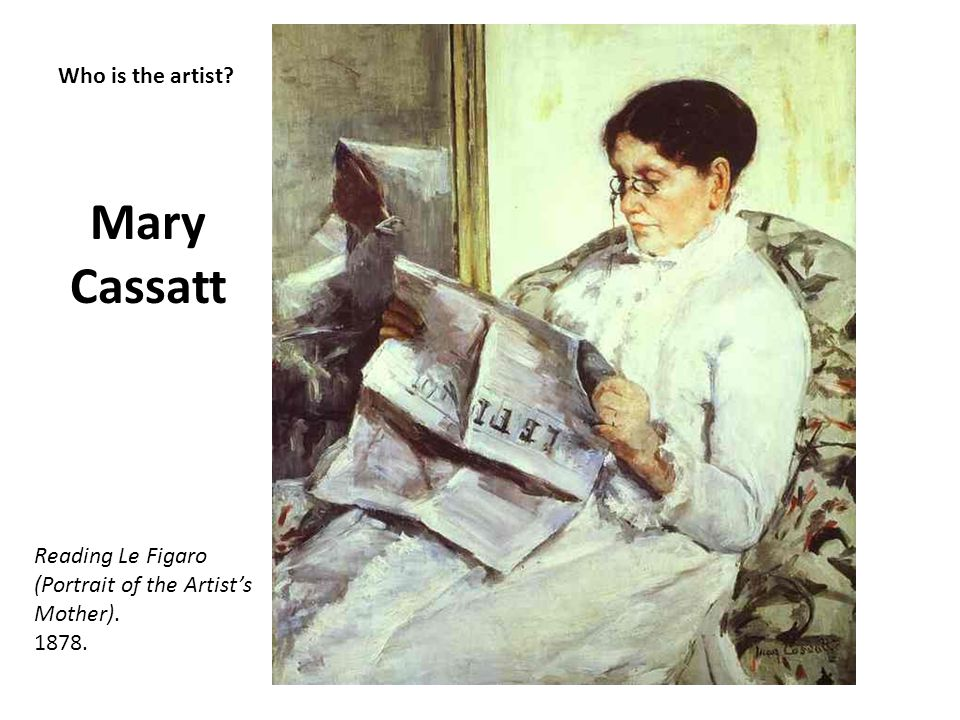 Mary Cassatt Who is the artist