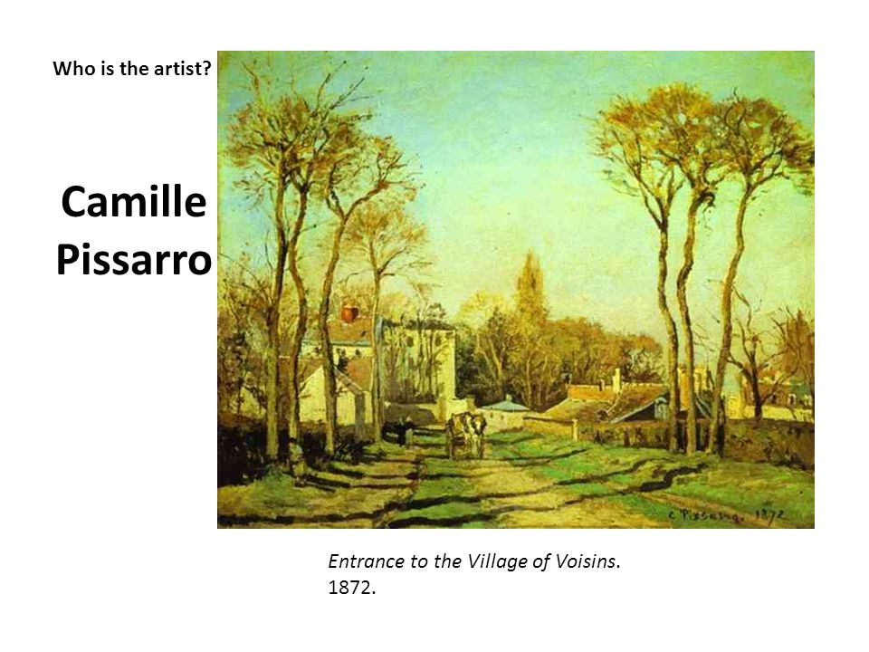 Camille Pissarro Who is the artist