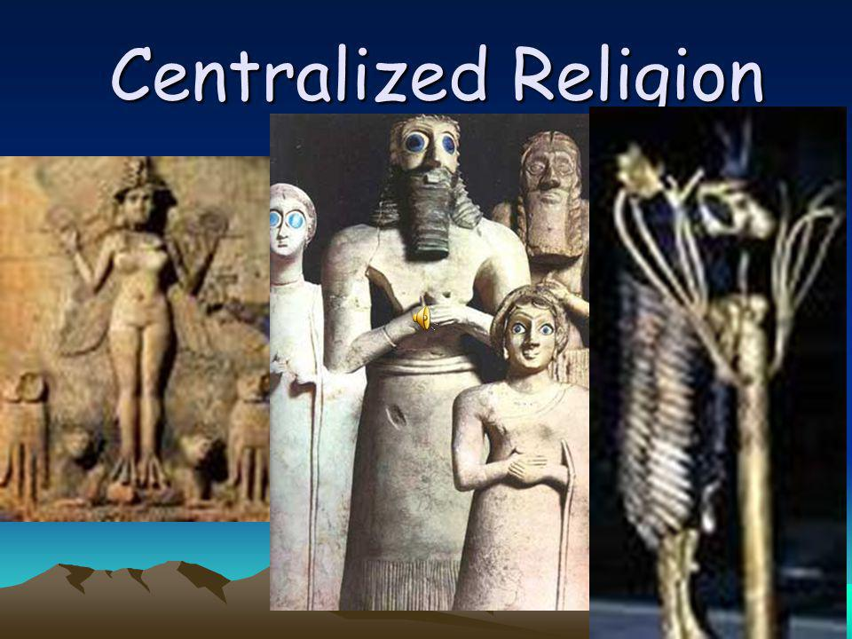 Centralized Religion