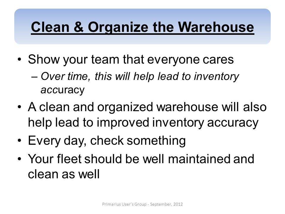 Clean & Organize the Warehouse