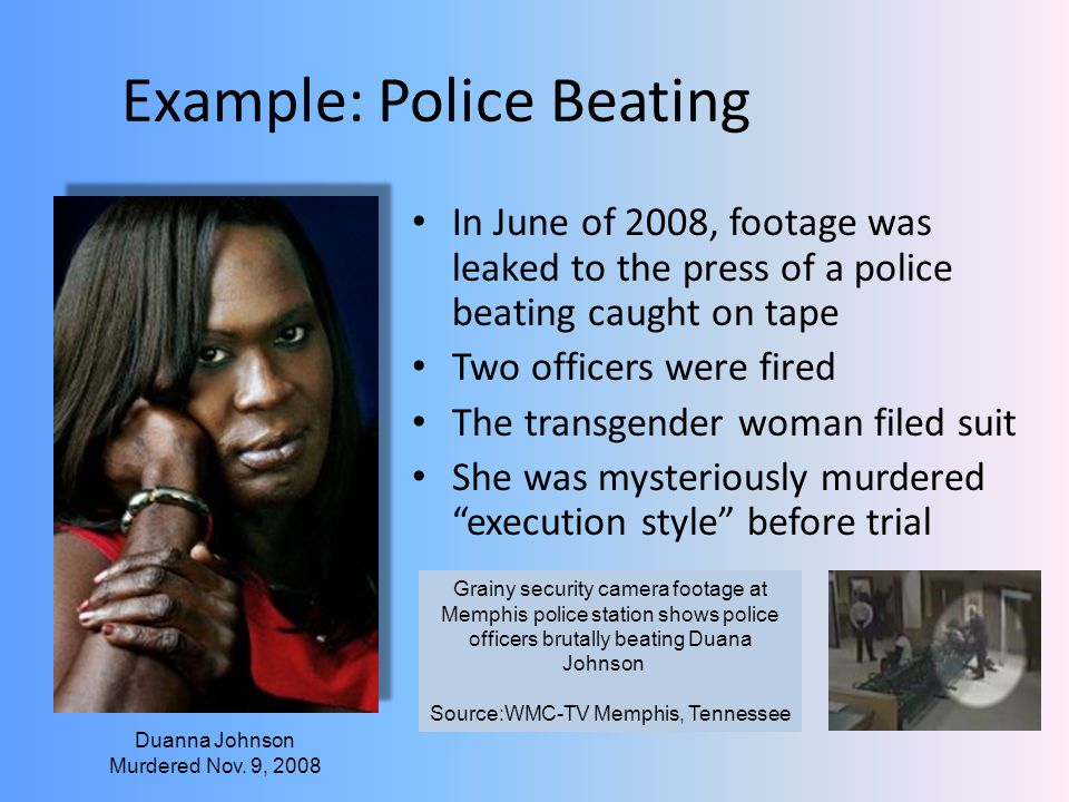 Example: Police Beating