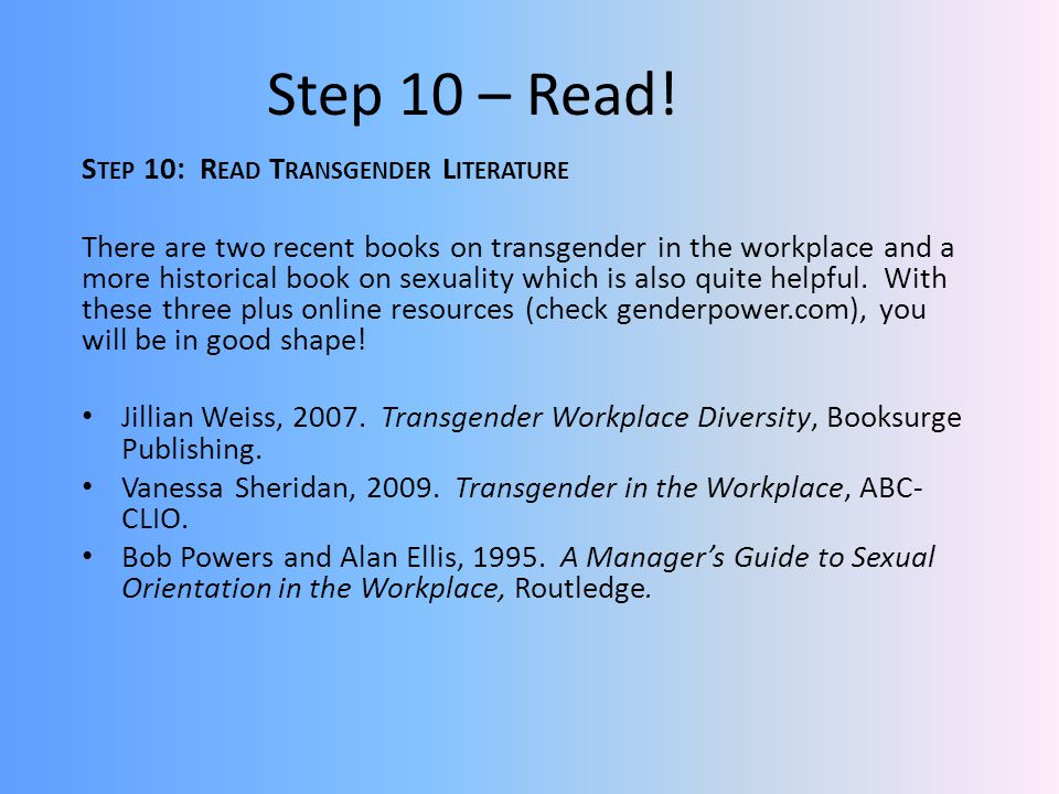 Step 10 – Read! Step 10: Read Transgender Literature