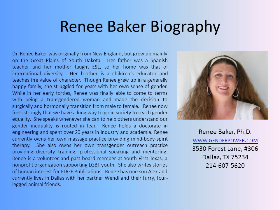 Renee Baker Biography Renee Baker, Ph.D. www.genderpower.com