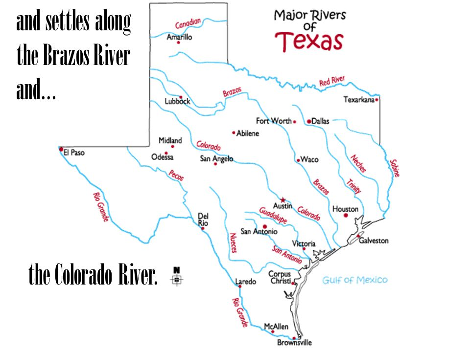 and settles along the Brazos River and…