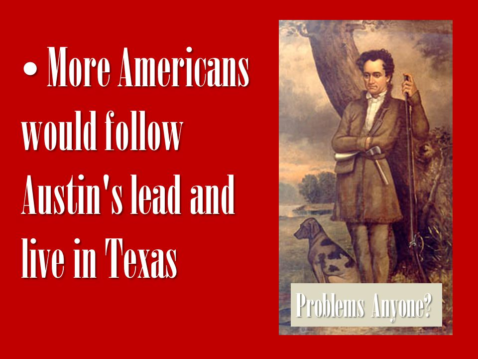 More Americans would follow Austin s lead and live in Texas