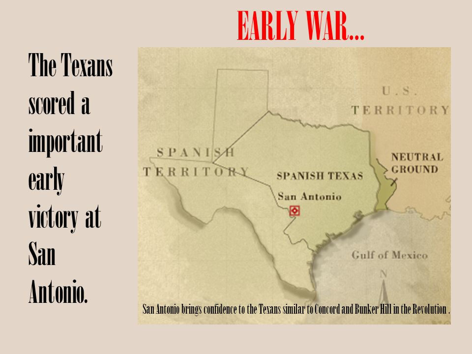 EARLY WAR... The Texans scored a important early victory at San Antonio.