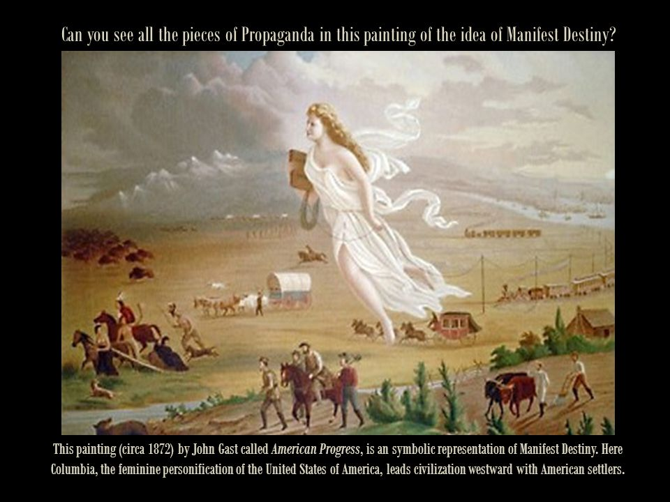 Can you see all the pieces of Propaganda in this painting of the idea of Manifest Destiny