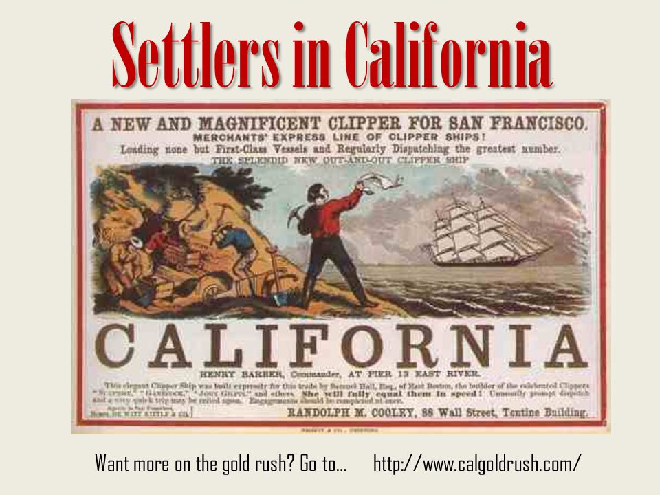 Settlers in California