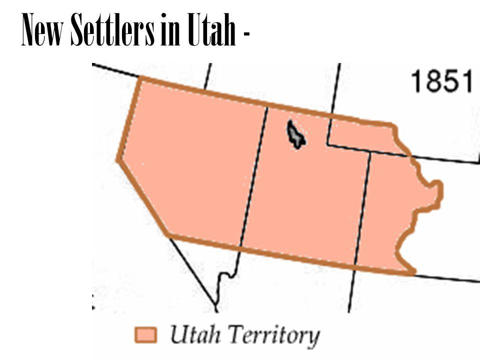 New Settlers in Utah -