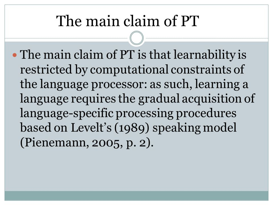 The main claim of PT