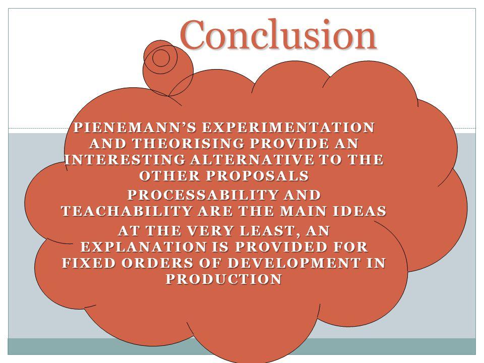 Processability and teachability are the main ideas