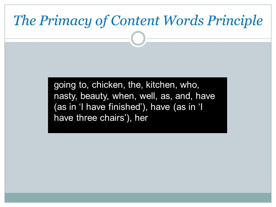 The Primacy of Content Words Principle
