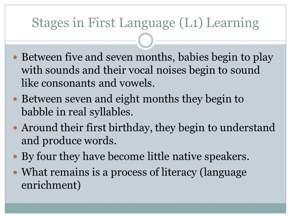 Stages in First Language (L1) Learning