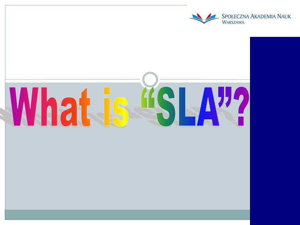 What is SLA
