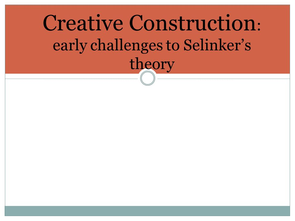 Creative Construction: early challenges to Selinker's theory