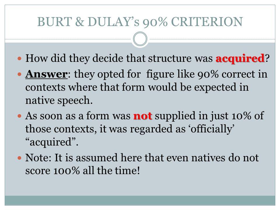 BURT & DULAY's 90% CRITERION