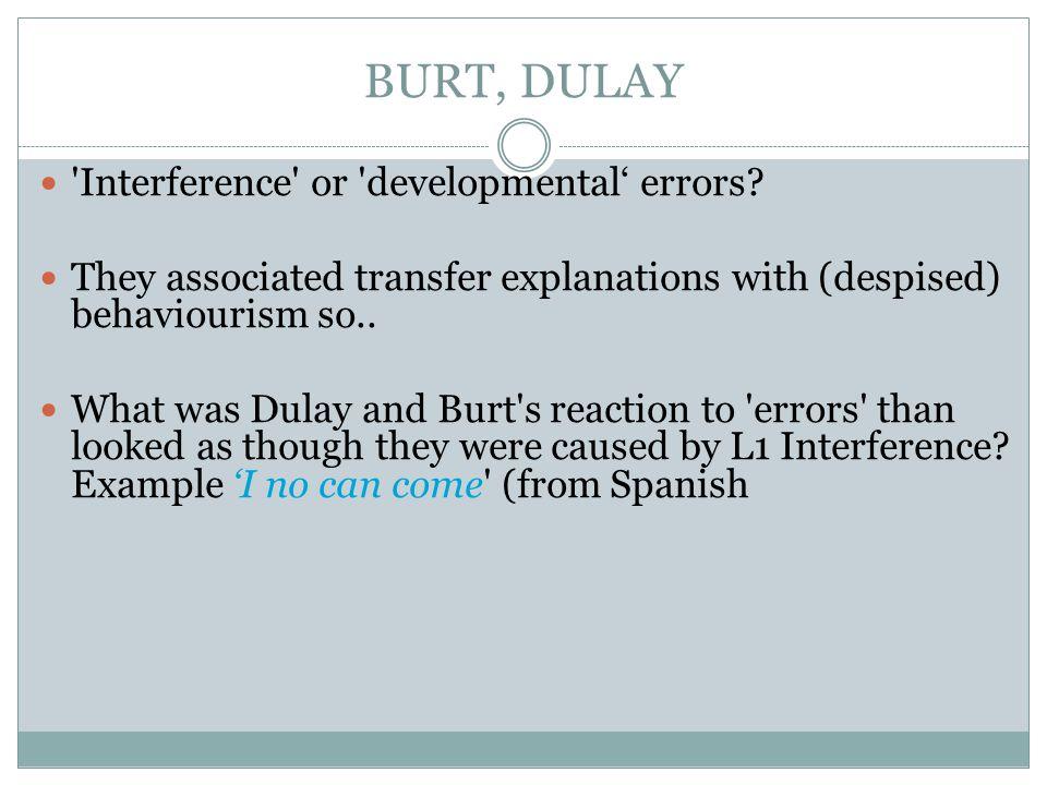 BURT, DULAY Interference or developmental' errors