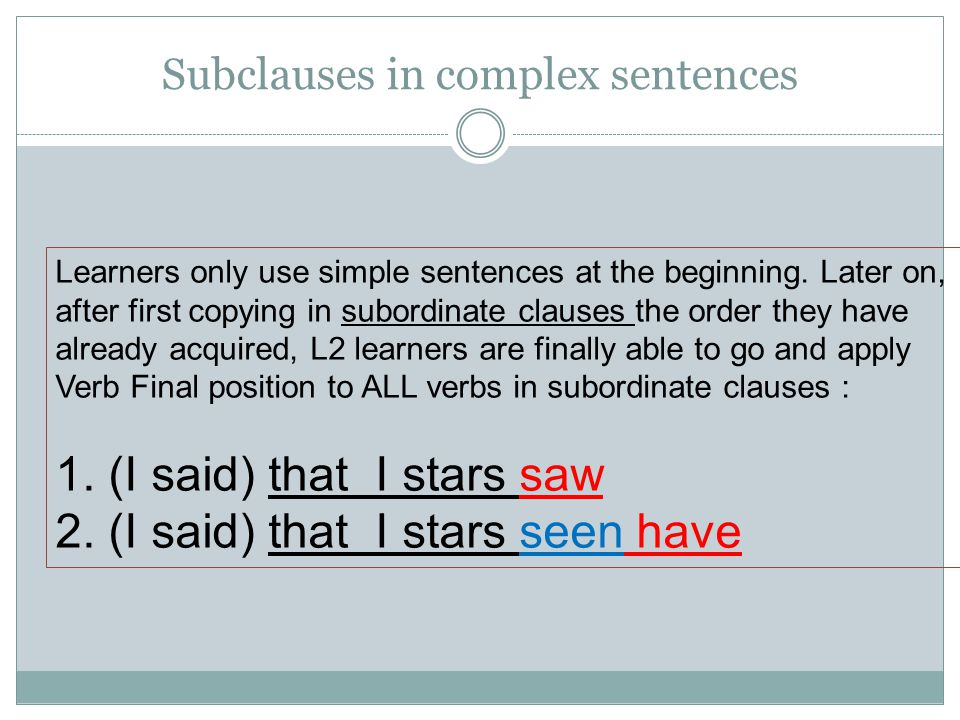Subclauses in complex sentences