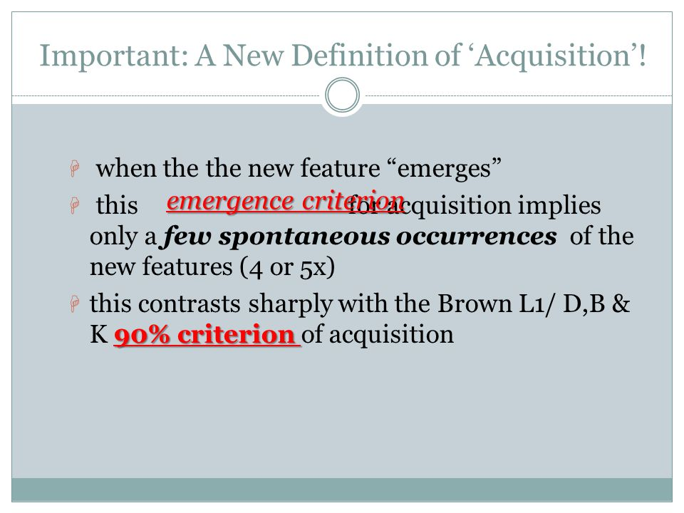 Important: A New Definition of 'Acquisition'!