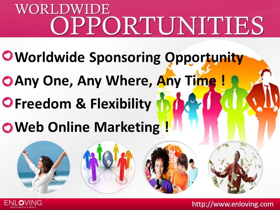 OPPORTUNITIES Worldwide Sponsoring Opportunity
