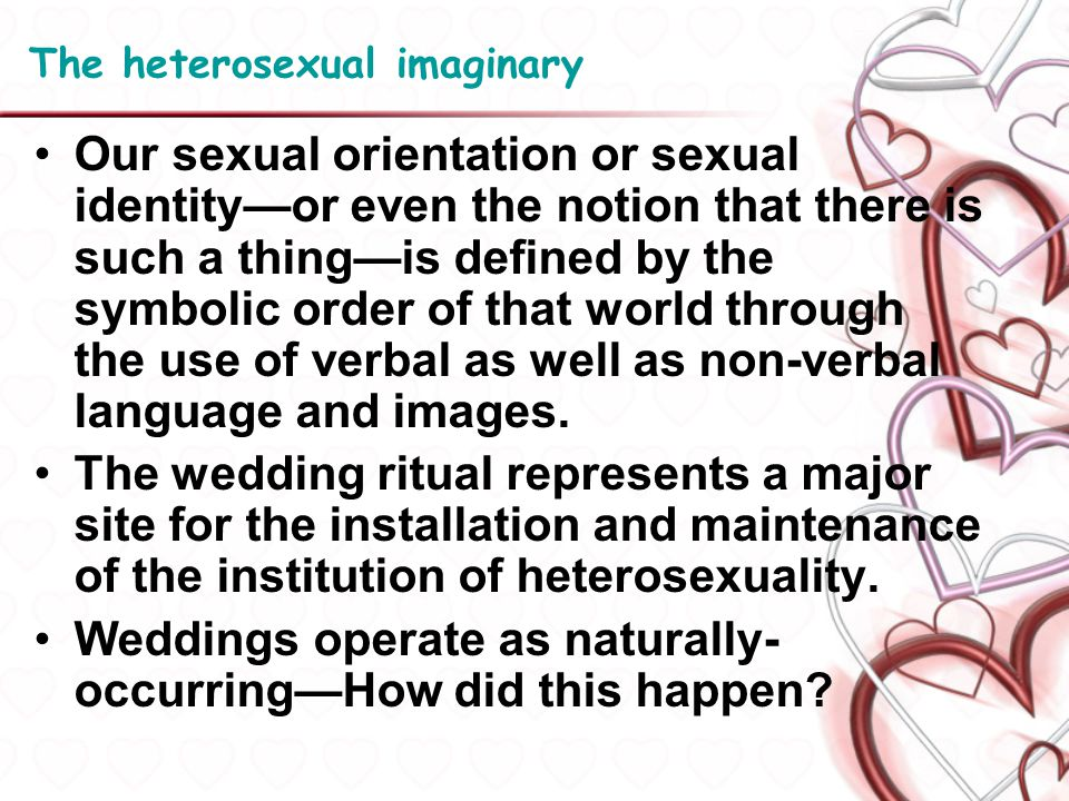 The heterosexual imaginary