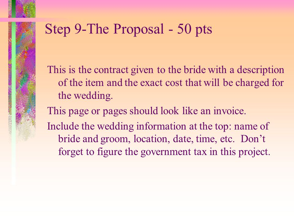 Step 9-The Proposal - 50 pts