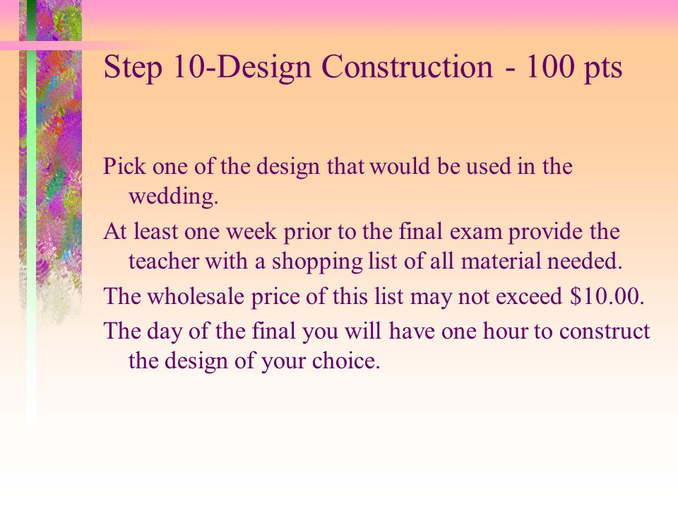 Step 10-Design Construction - 100 pts